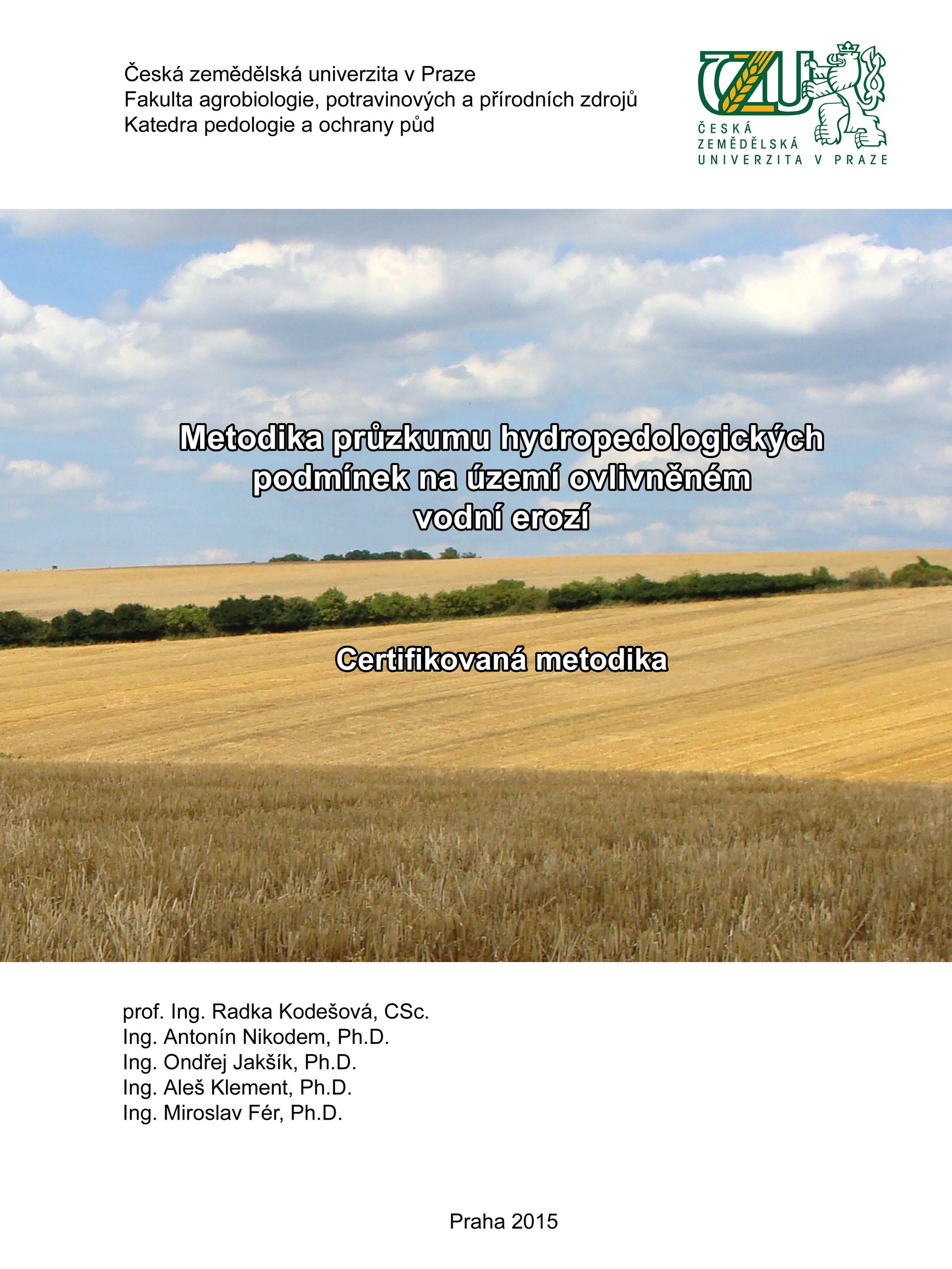METODIKA-PRUZKUMU-HYDROPEDOLOGICKYCH-PODMINEK-NA-UZEMI-OVLIVNENEM-VODNI-EROZI